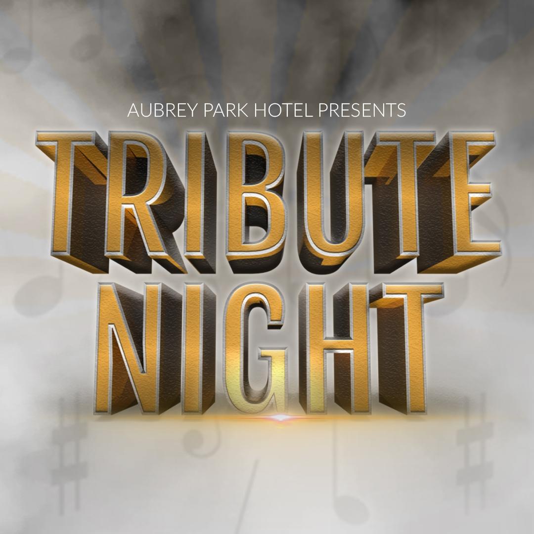 Tribute Nights